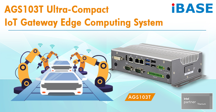 AGS103T Ultra-Compact IoT Gateway Edge Computing System