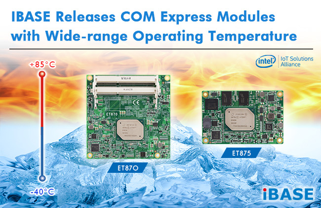 COM Express Modules with Wide-range Operating Temperature ET875_ET870