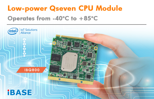 Low-power IBQ800 Qseven CPU Module from IBASE