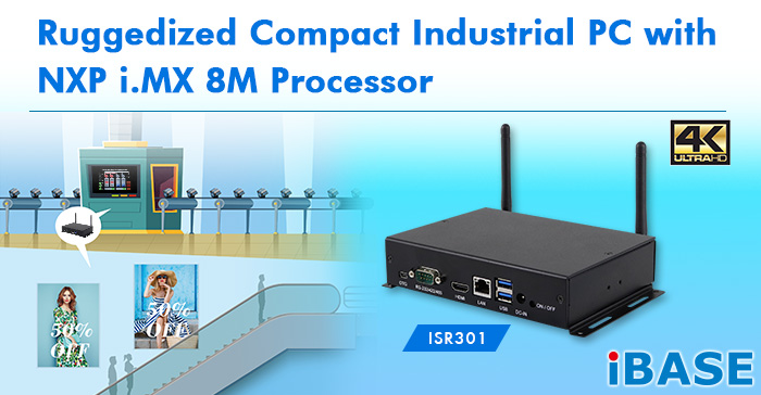 ISR301 Ruggedized Compact Industrial PC with NXP i.MX 8M Processor