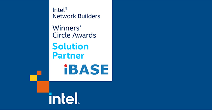 IBASE Recognized by Intel® Network Builders Winners' Circle Awards as a Solution Partner