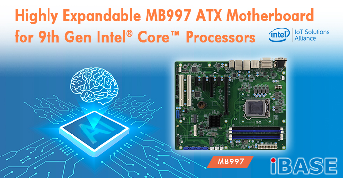 Highly Expandable MB997 ATX Motherboard for 9th Gen Intel Core Processors