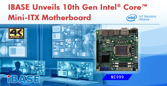 IBASE Unveils 10th Gen Intel® Core™ Mini-ITX Motherboard