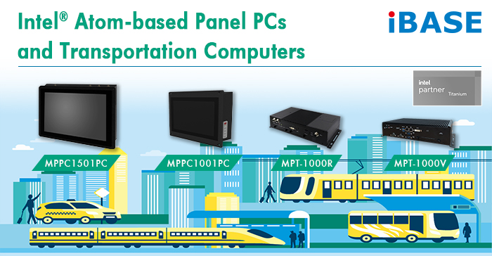 IBASE Adds a New Line of Intel® Atom-based Railway Computing Solutions