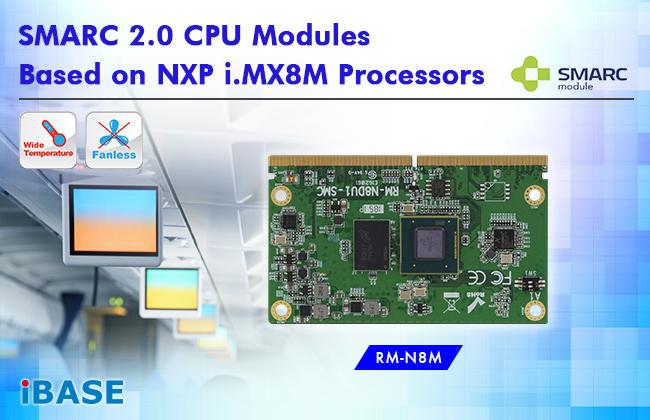 SMARC 2.0 CPU Modules based on NXP i.MX8M Processors